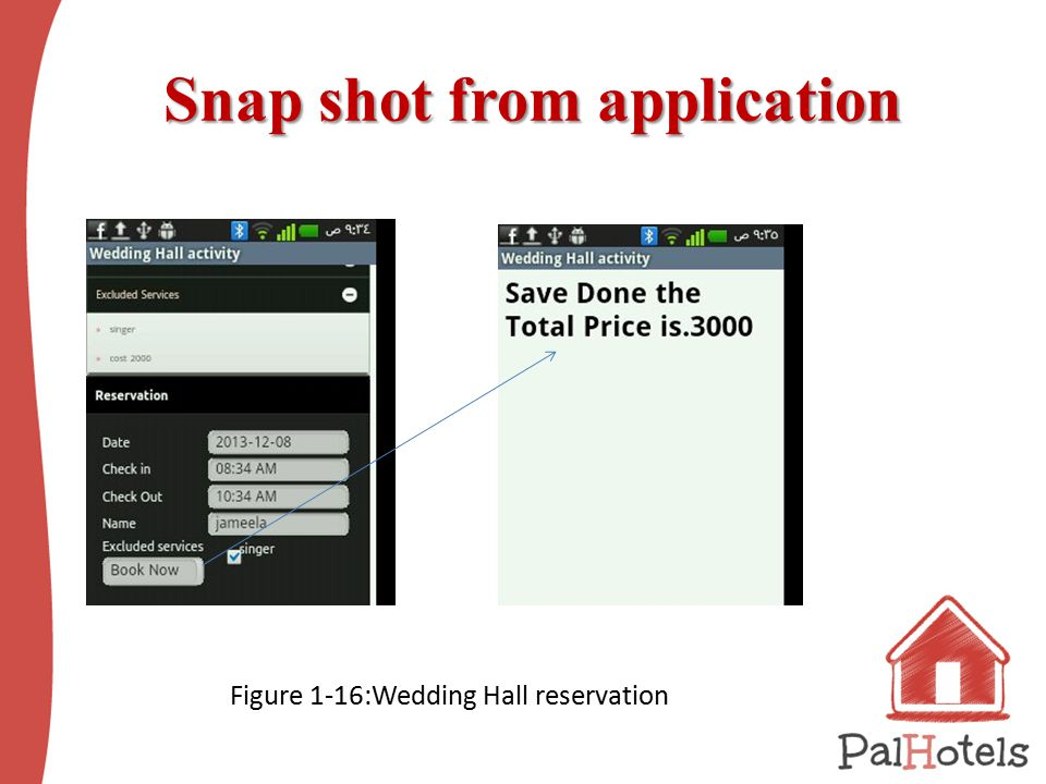 Snap shot from application Snap shot from application Figure ‎1 ‑ 16:Wedding Hall reservation