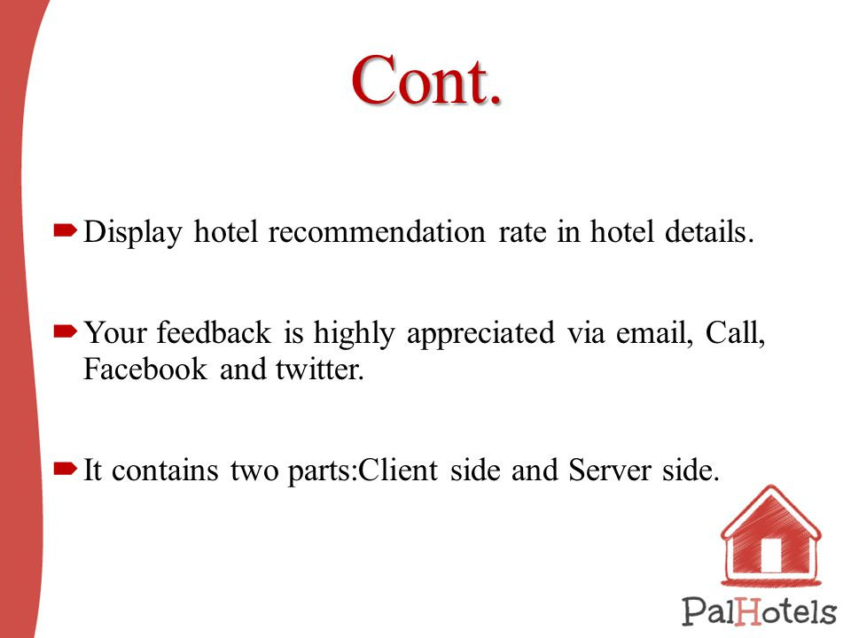 Cont.  Display hotel recommendation rate in hotel details.