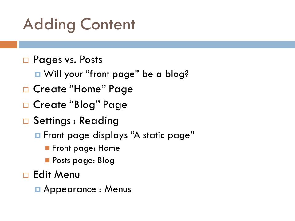 Pages  Edit Home Page  Revisions (show using Screen Options)  Headings  Links  Uploading and Inserting Attachments  Pictures (images)  Documents (e.g.