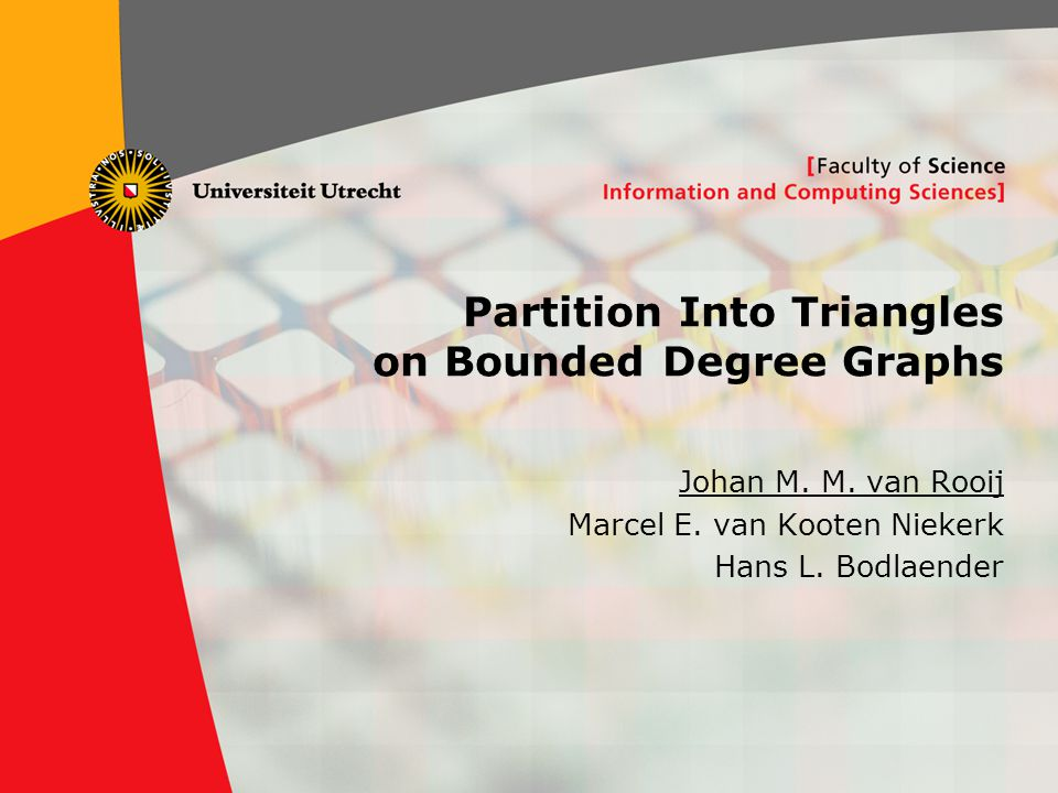 1 Partition Into Triangles on Bounded Degree Graphs Johan M.