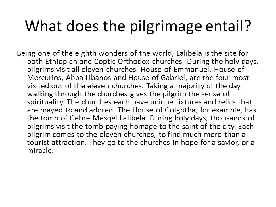 What does the pilgrimage entail.
