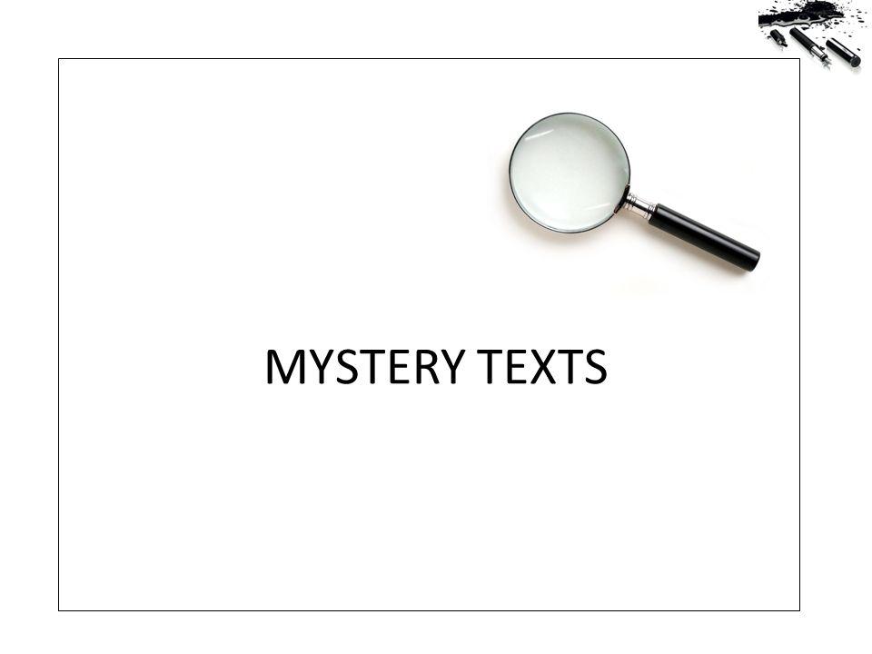 MYSTERY TEXTS