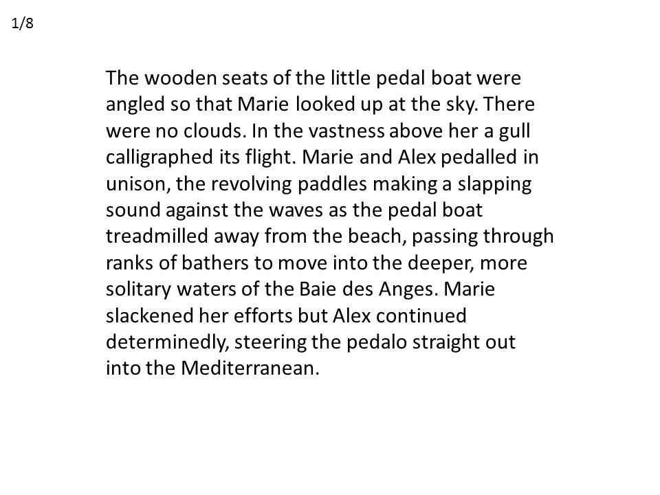The wooden seats of the little pedal boat were angled so that Marie looked up at the sky.