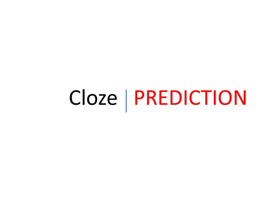 Cloze PREDICTION