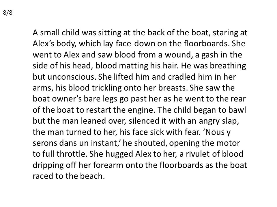 A small child was sitting at the back of the boat, staring at Alex's body, which lay face-down on the floorboards.