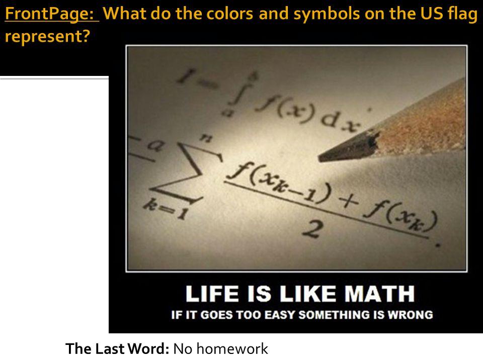 The Last Word: No homework