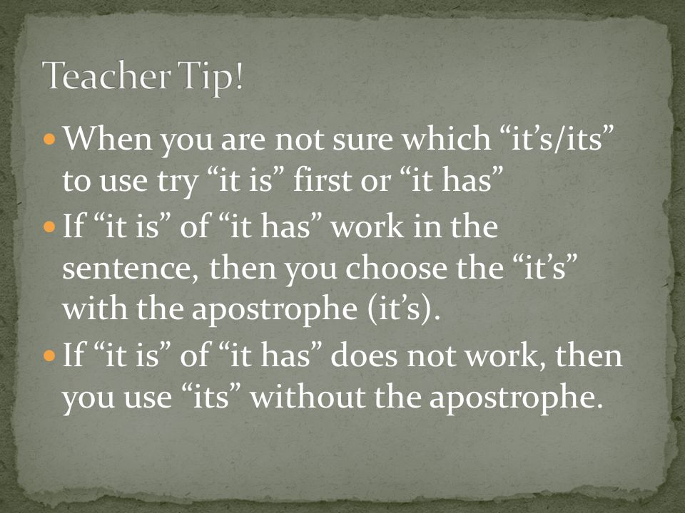 When you are not sure which it's/its to use try it is first or it has If it is of it has work in the sentence, then you choose the it's with the apostrophe (it's).