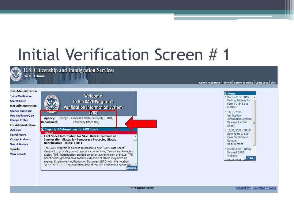 Initial Verification Screen # 1
