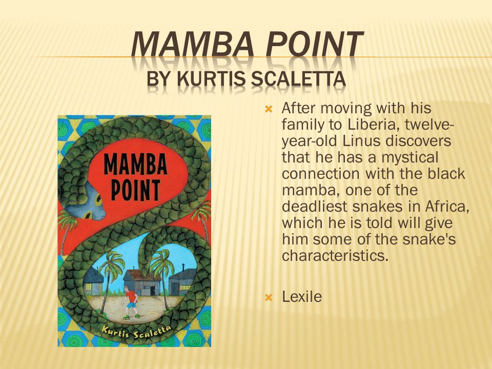 After moving with his family to Liberia, twelve- year-old Linus discovers that he has a mystical connection with the black mamba, one of the deadliest snakes in Africa, which he is told will give him some of the snake s characteristics.