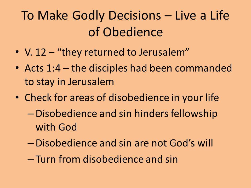 To Make Godly Decisions - Pray V.