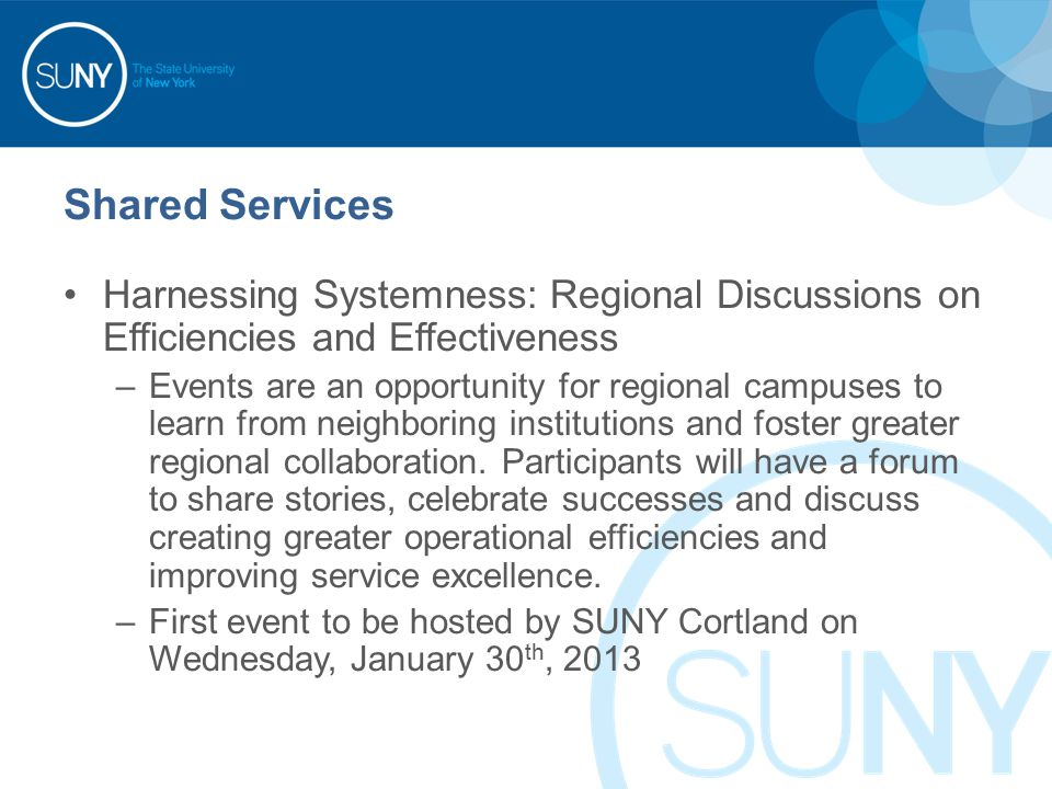 Harnessing Systemness: Regional Discussions on Efficiencies and Effectiveness –Events are an opportunity for regional campuses to learn from neighboring institutions and foster greater regional collaboration.
