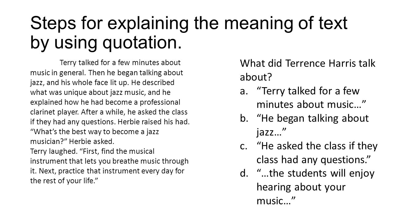 Steps for explaining the meaning of text by using quotation.