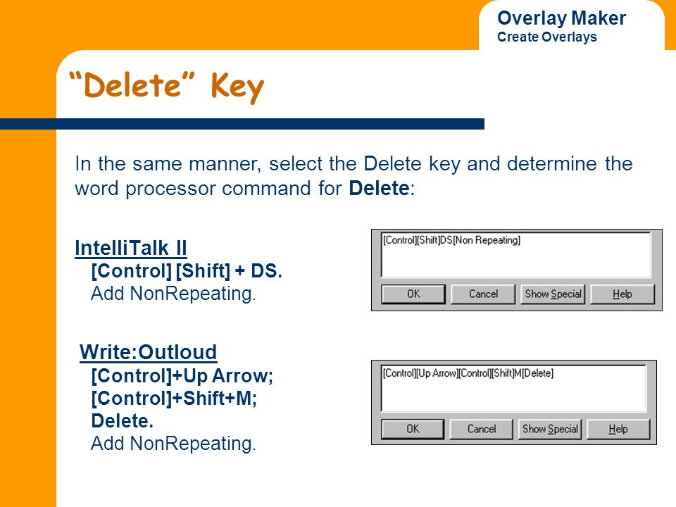 Overlay Maker Create Overlays Delete Key IntelliTalk II [Control] [Shift] + DS.