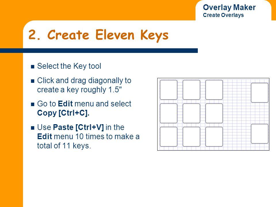 Overlay Maker Create Overlays Delete Key IntelliTalk II [Control] [Shift] + DS.