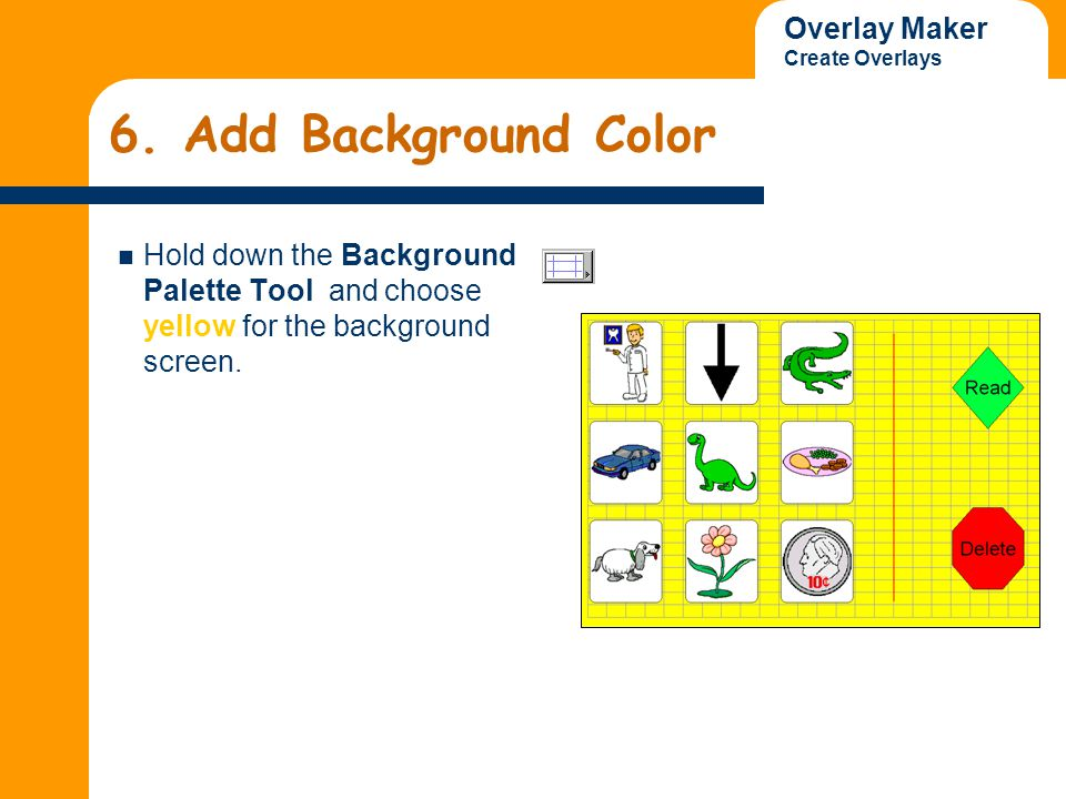 Overlay Maker Create Overlays 7.Add Content to Keys 1.Click on the key with the dentist picture.