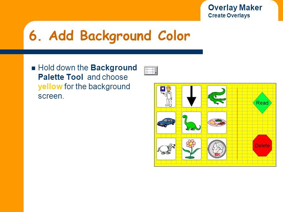 Overlay Maker Create Overlays 6.