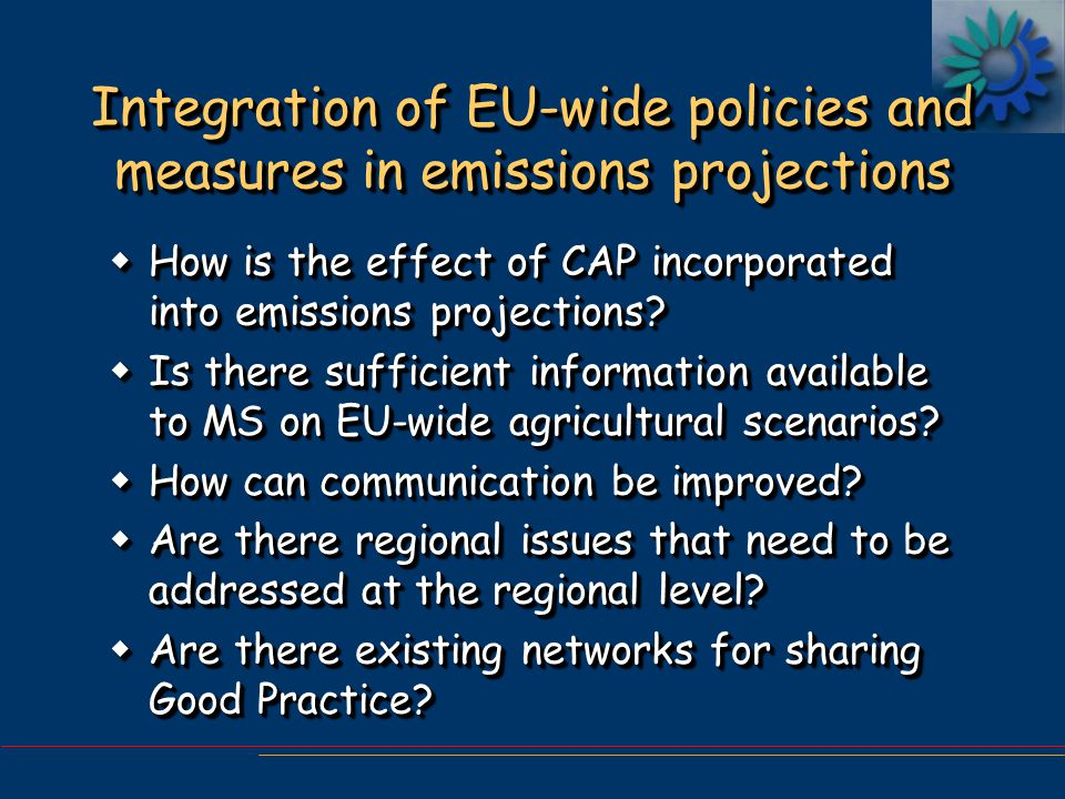Integration of EU-wide policies and measures in emissions projections wHow is the effect of CAP incorporated into emissions projections.