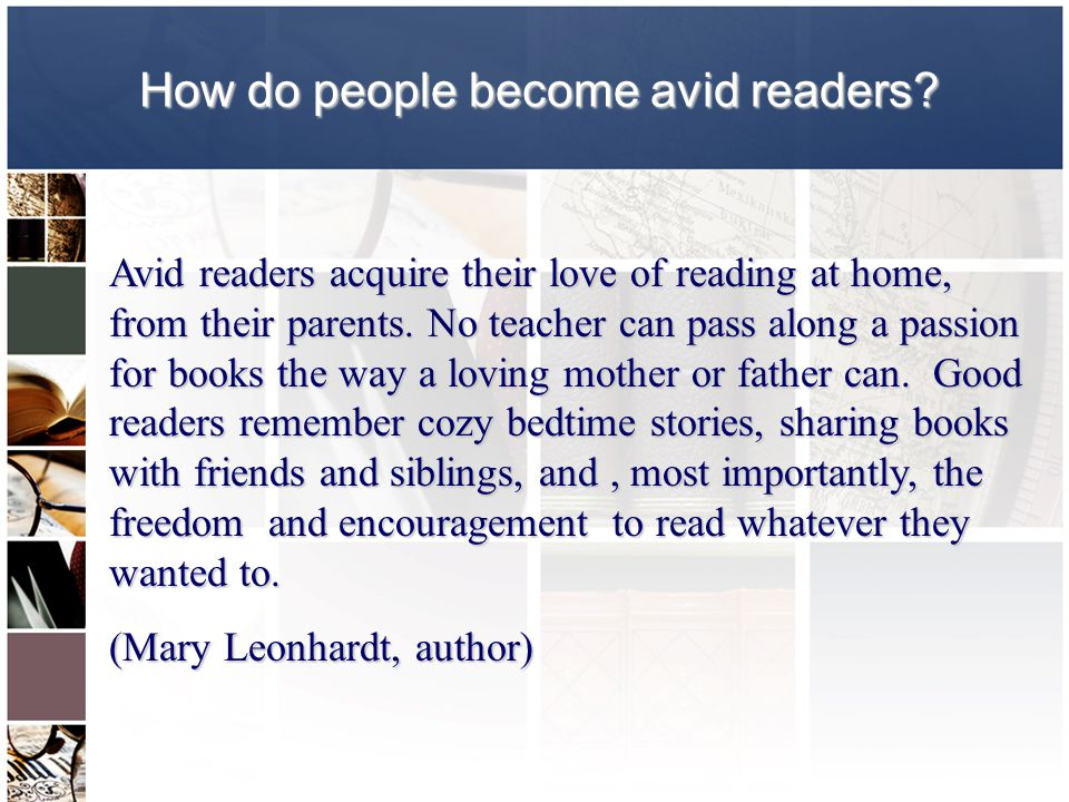 How do people become avid readers.