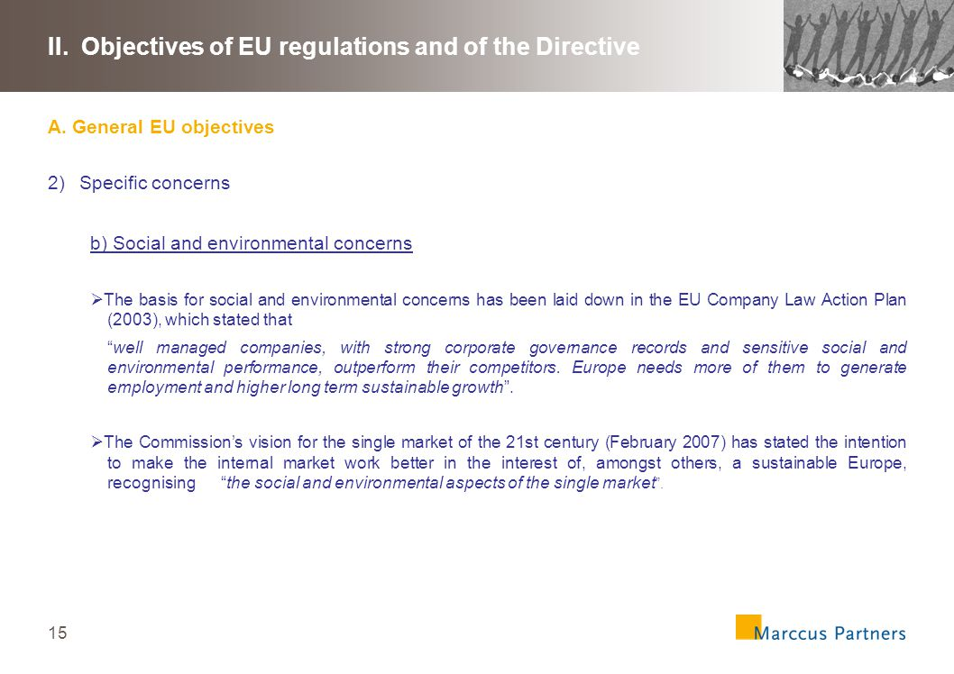 15 II. Objectives of EU regulations and of the Directive A.