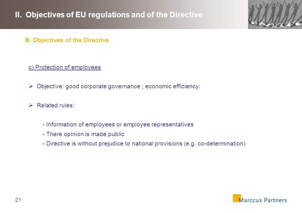 22 II.Objectives of EU regulations and of the Directive B.