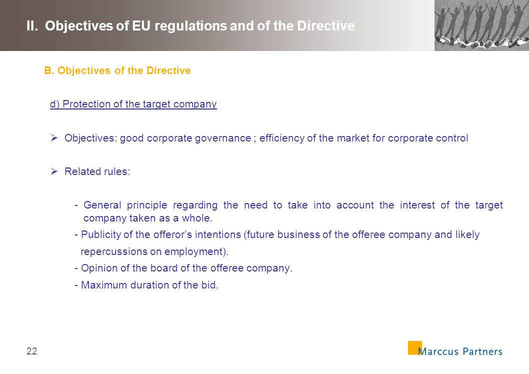 22 II. Objectives of EU regulations and of the Directive B.