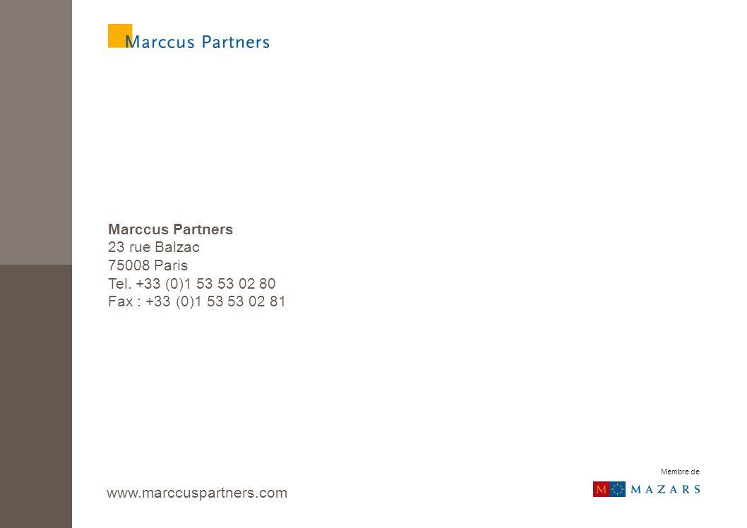 Marccus Partners 23 rue Balzac 75008 Paris Tel. +33 (0)1 53 53 02 80 Fax : +33 (0)1 53 53 02 81 www.marccuspartners.com Membre de
