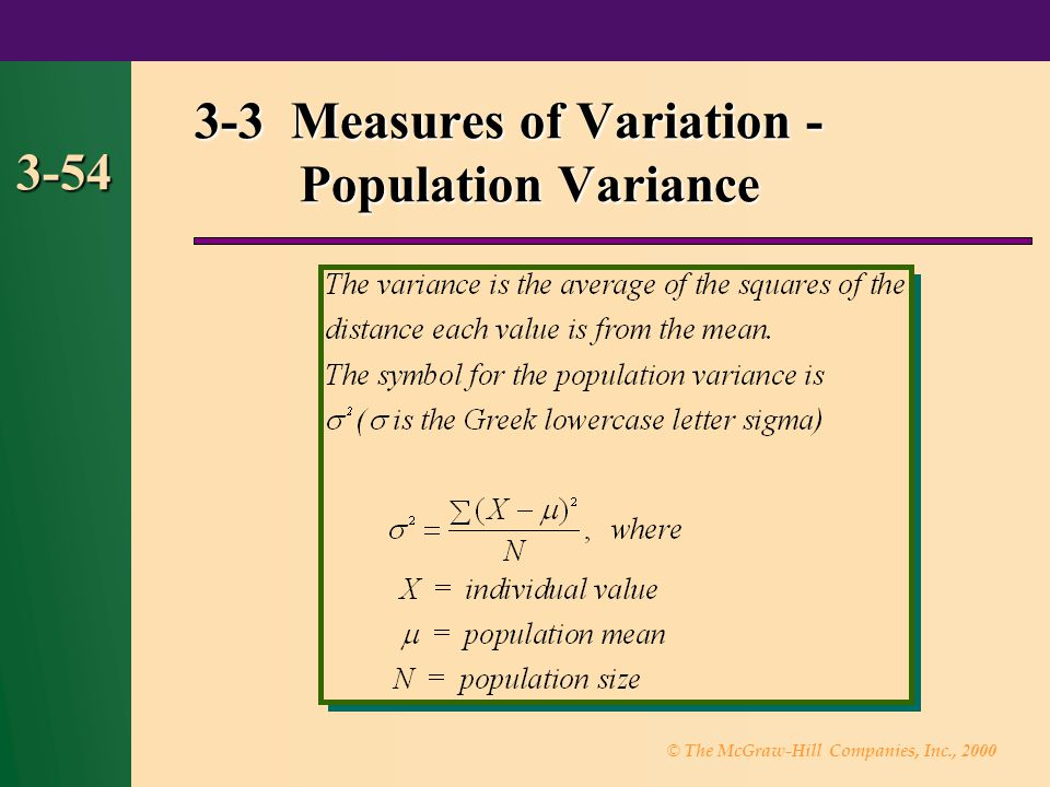 © The McGraw-Hill Companies, Inc., 2000 3-54 3-3 Measures of Variation - Population Variance
