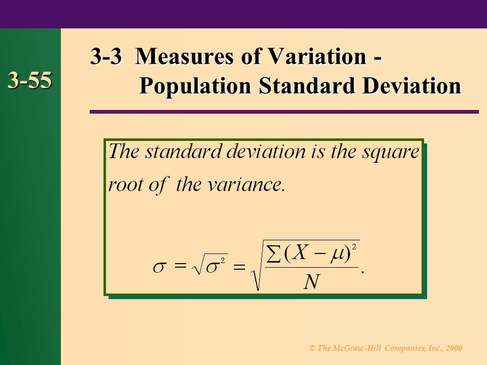 © The McGraw-Hill Companies, Inc., 2000 3-55 3-3 Measures of Variation - Population Standard Deviation