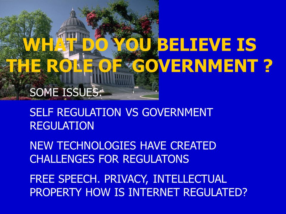 22 UP NEXT - THE ROLE OF THE GOVERNMENT AND REGULATIONS