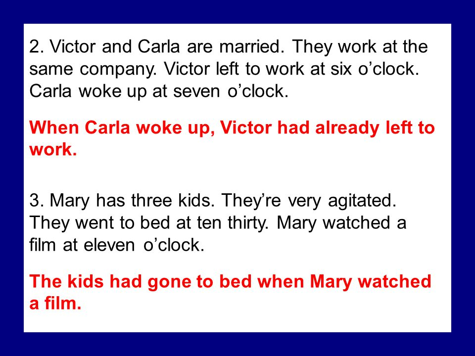 2. Victor and Carla are married. They work at the same company.