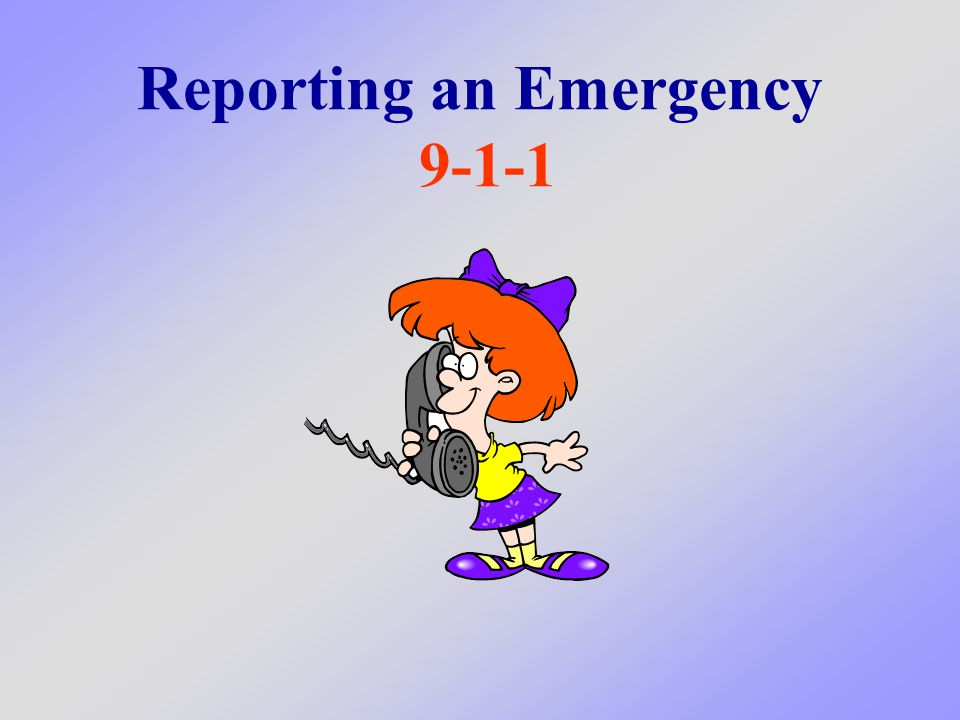 What to do if you have an emergency and need help right away What We Will Learn Today