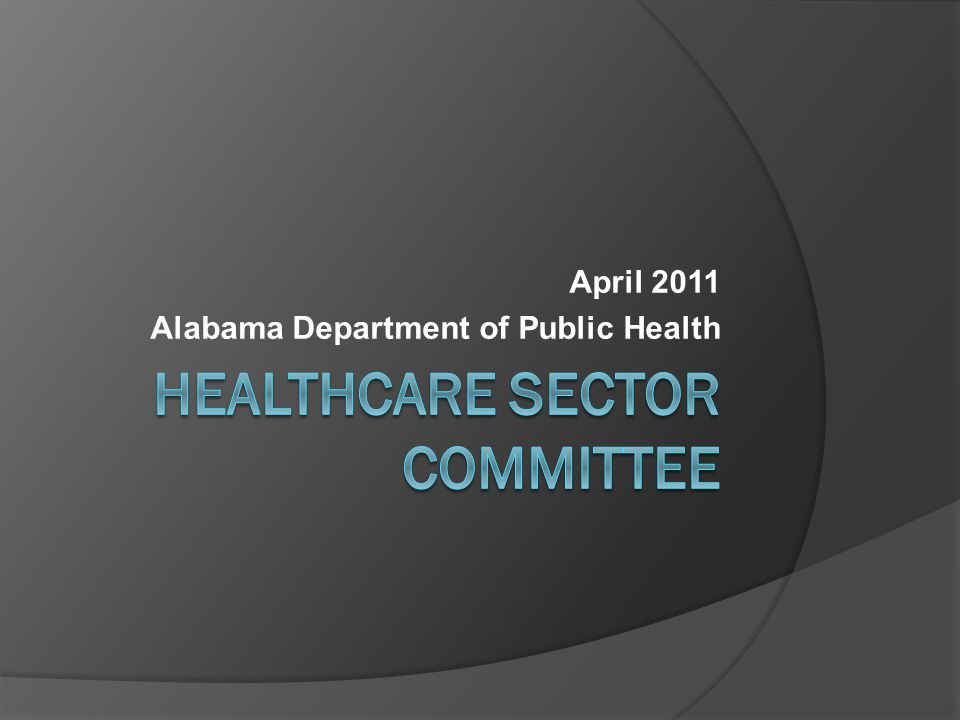 April 2011 Alabama Department of Public Health