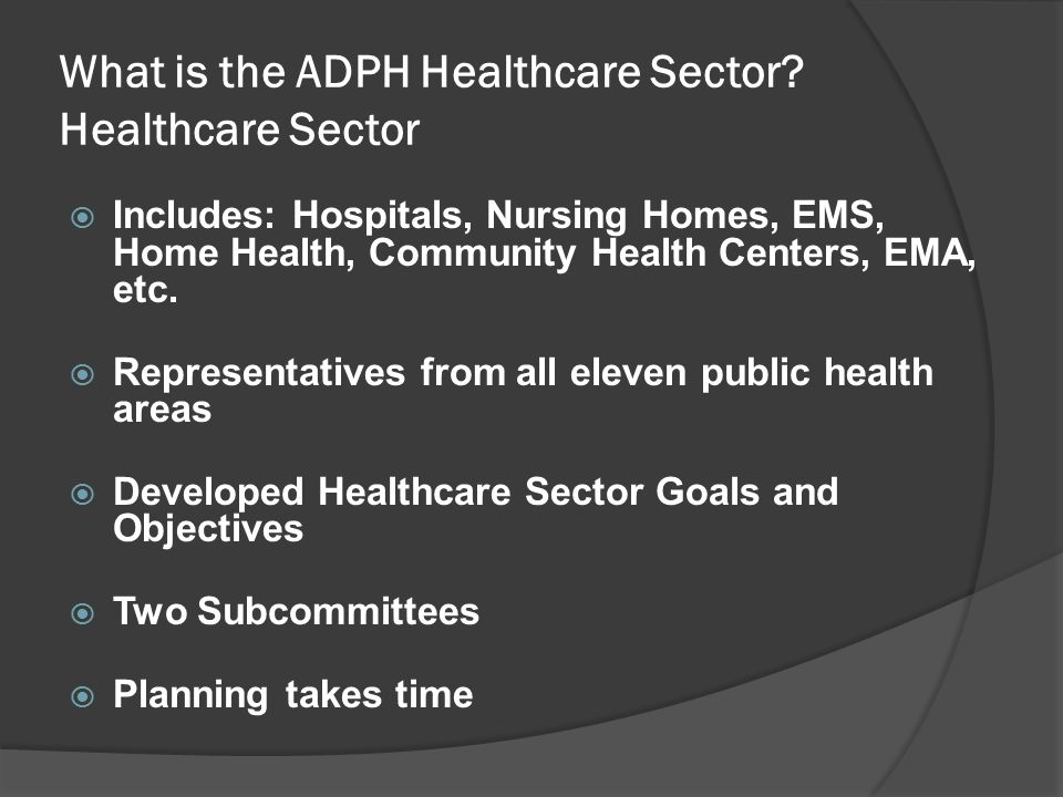 What is the ADPH Healthcare Sector.