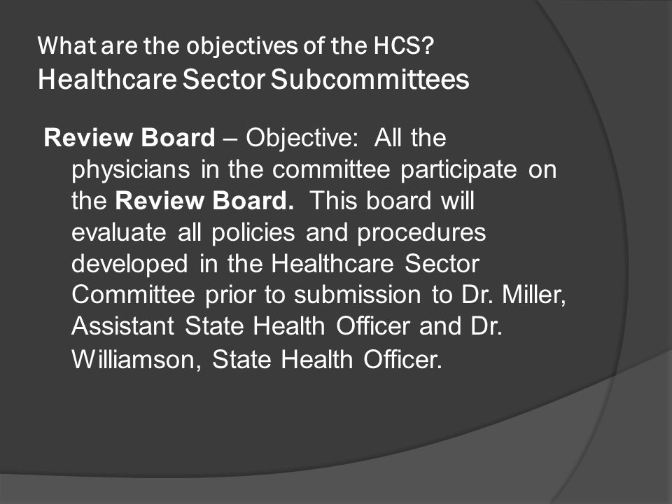 What are the objectives of the HCS.