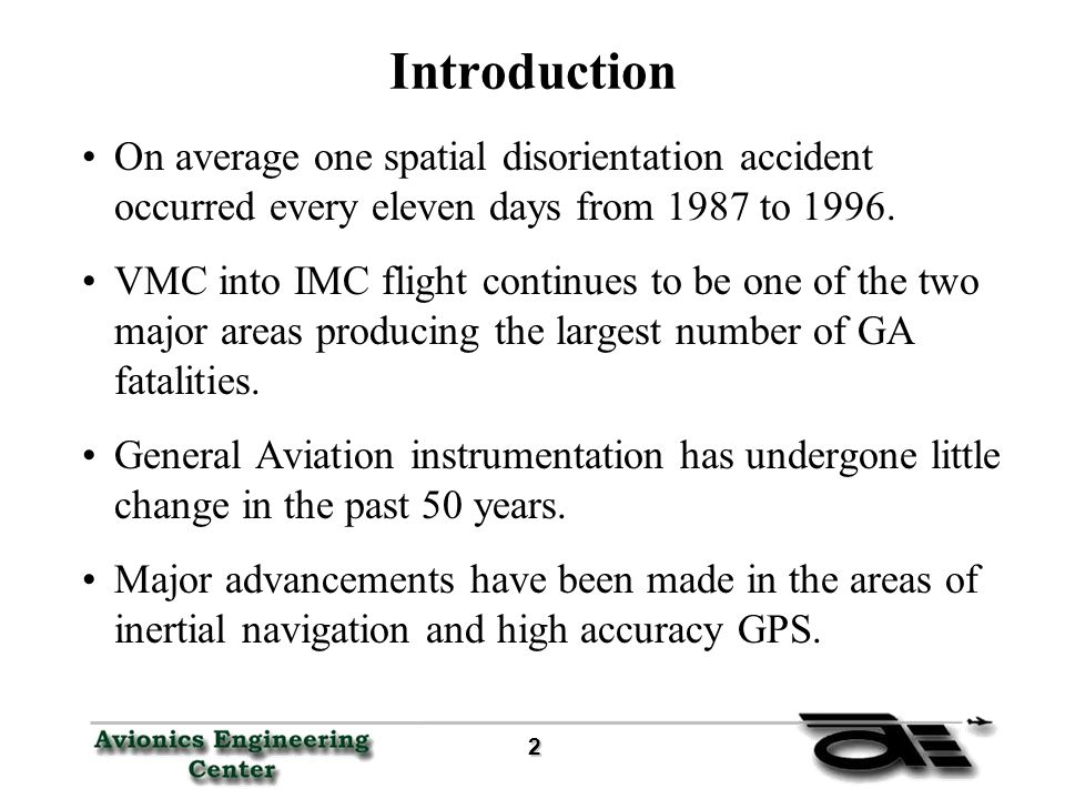 2 Introduction On average one spatial disorientation accident occurred every eleven days from 1987 to 1996.