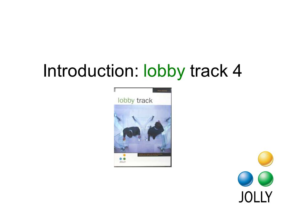 lobby track is menu driven. Buttons make tasks easy to understand.