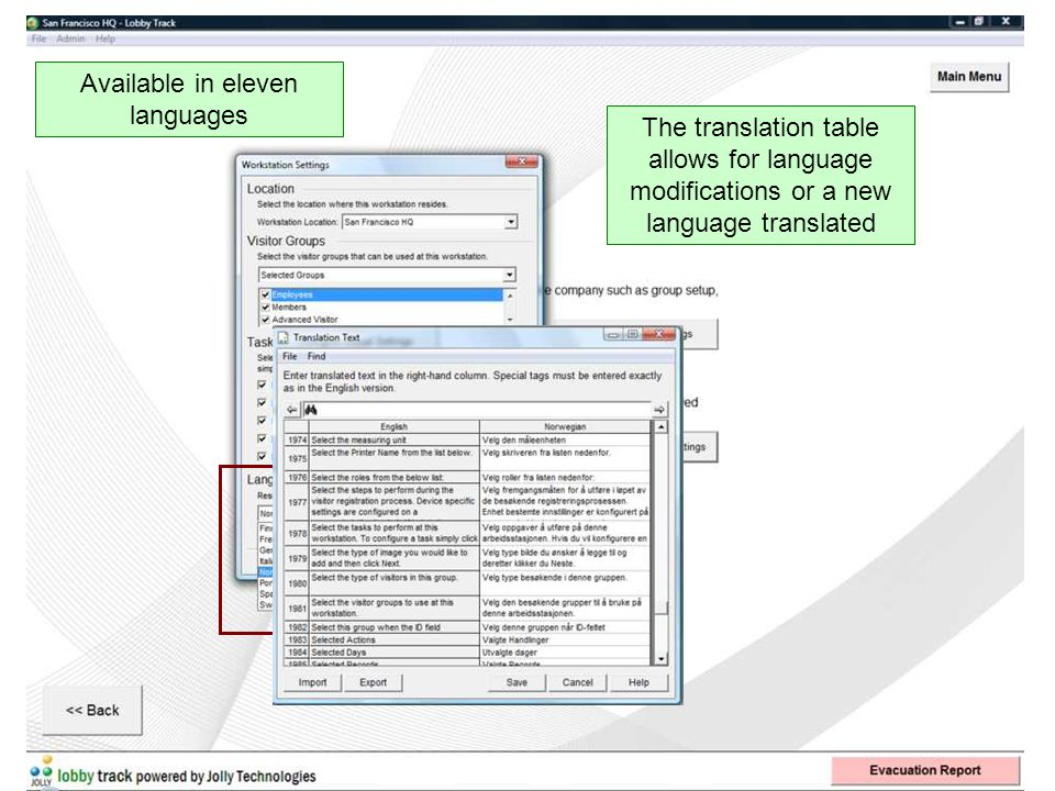 Available in eleven languages The translation table allows for language modifications or a new language translated