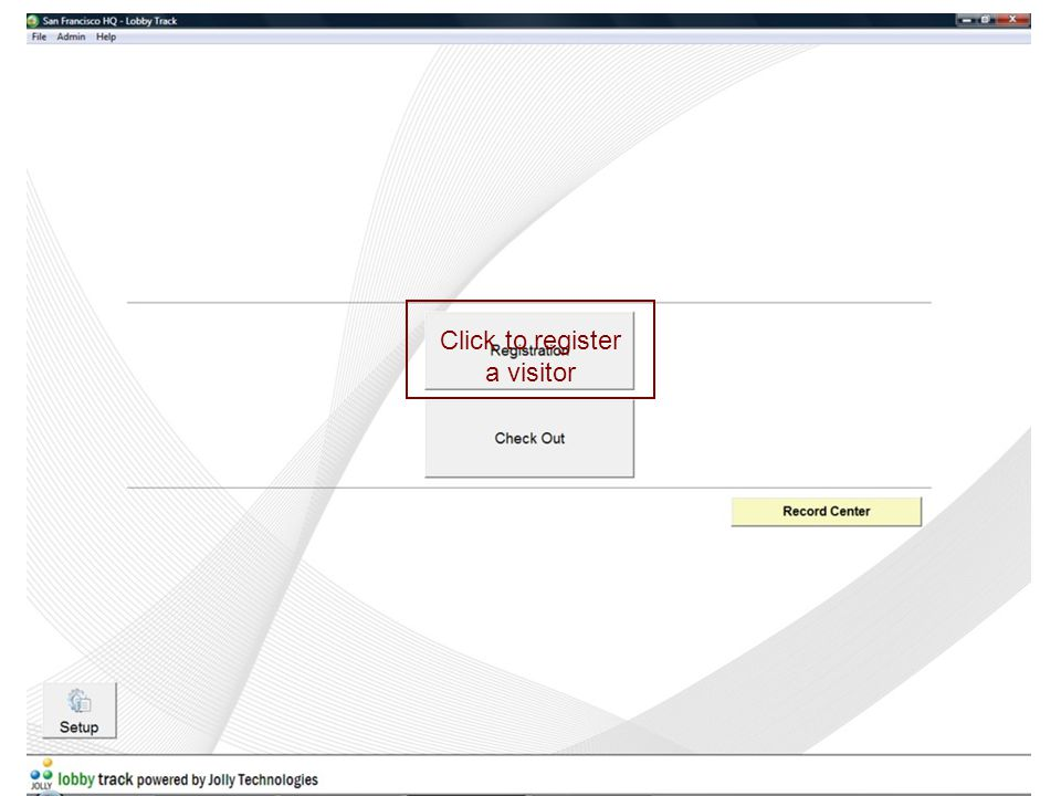 Registration options: Start a new regisration Lookup pre- registered visitors Show who is expected