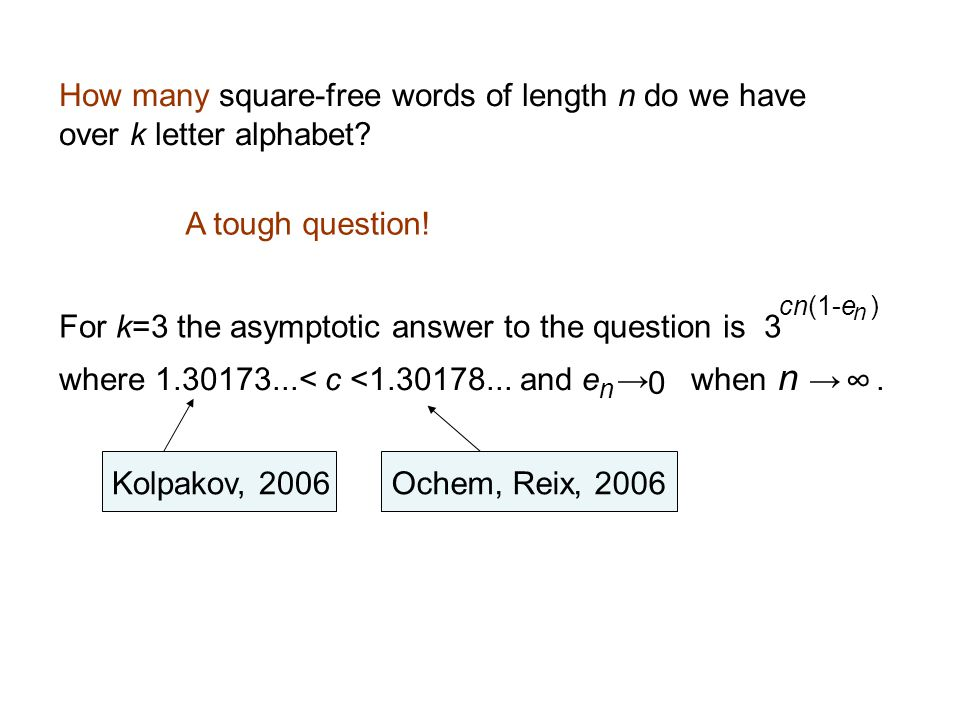 Clearly, any permutation is a square-free word.
