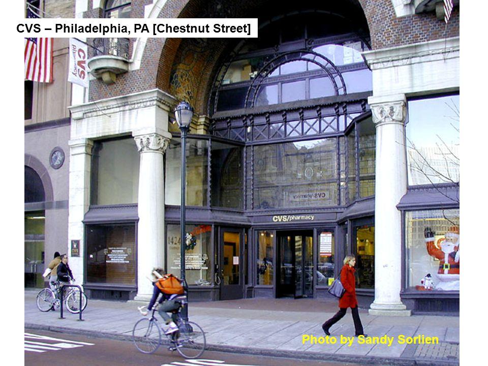 CVS – Philadelphia, PA [Chestnut Street] Photo by Sandy Sorlien