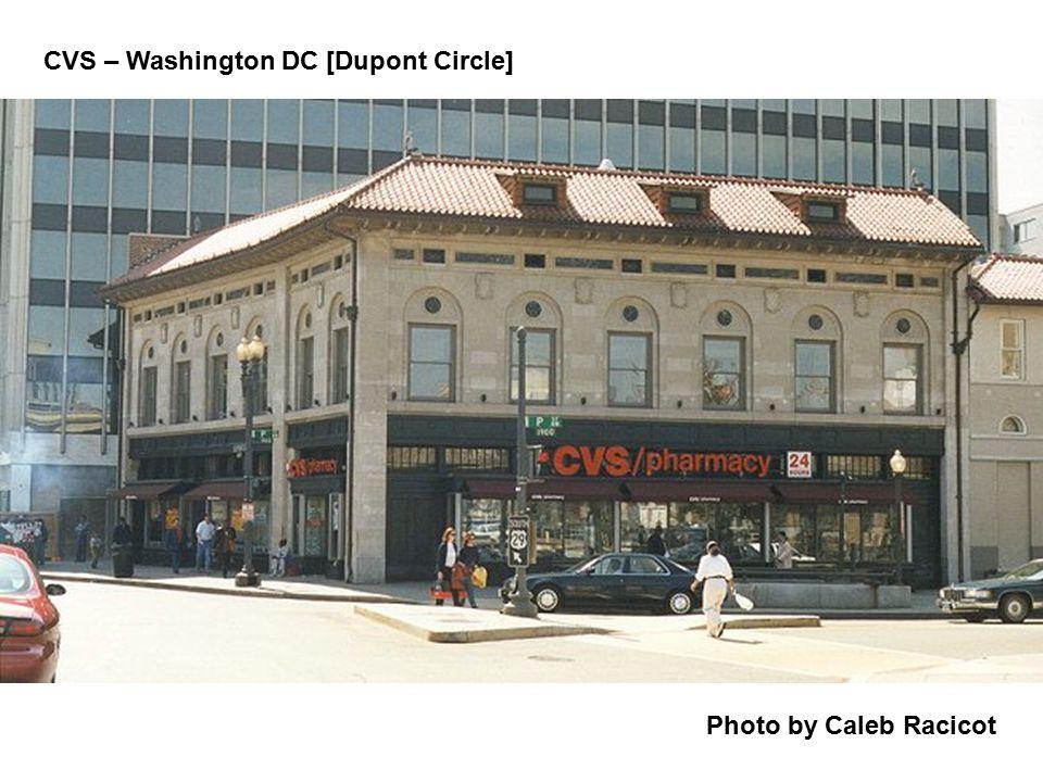 Photo by Caleb Racicot CVS – Washington DC [Dupont Circle]