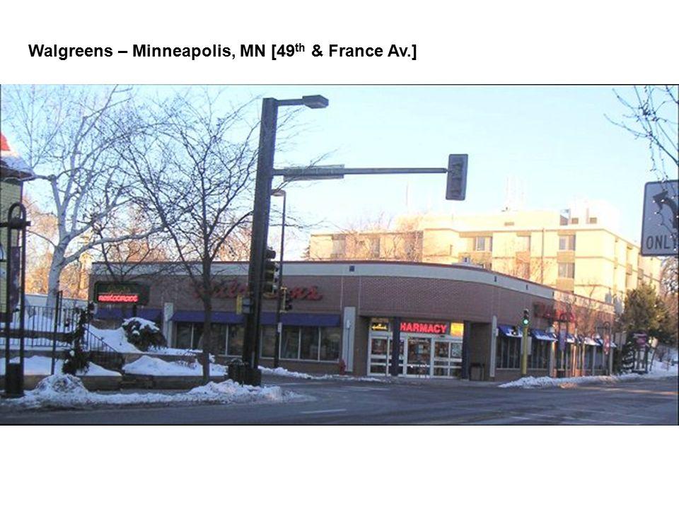 Walgreens – Minneapolis, MN [49 th & France Av.]