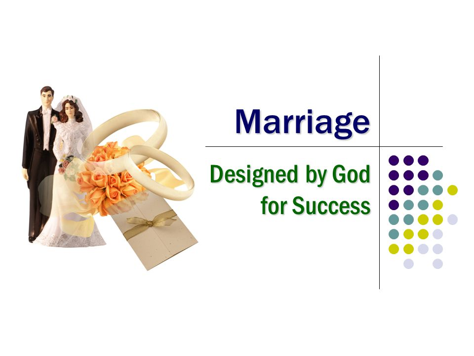 Marriage Designed by God for Success