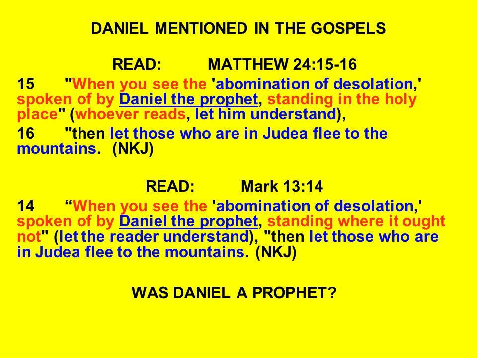 DANIEL CHAPTER ONE DANIEL, HANANIAH, MISHAEL AND AZARIAH TAKEN TO BABYLON THEIR NAMES ARE CHANGED DANIEL - BELTESHAZZAR HANANIAH - SHADRACH MISHAEL - MESHACH AZARIAH - ABED-NEGO