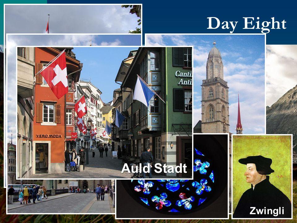 Day Eight Switzerland Schaffhausen Falls Zwingli Auld Stadt