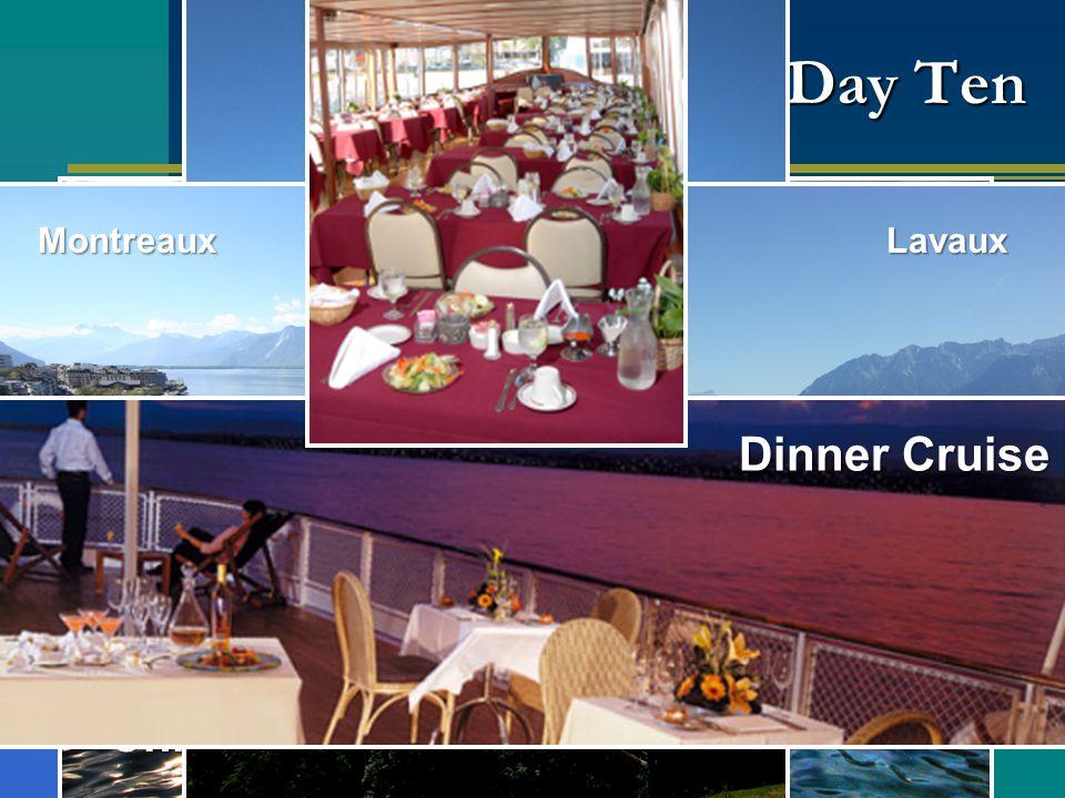 Day Ten Chillon Castle Lake Geneva MontreauxLavaux Dinner Cruise
