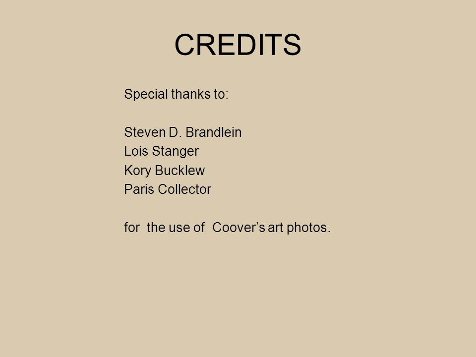 CREDITS Special thanks to: Steven D.
