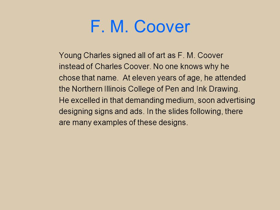 F. M. Coover Young Charles signed all of art as F.
