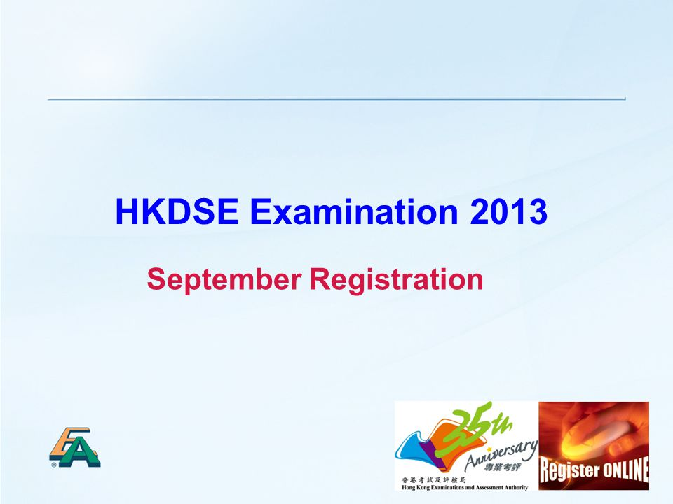 1 HKDSE Examination 2013 September Registration