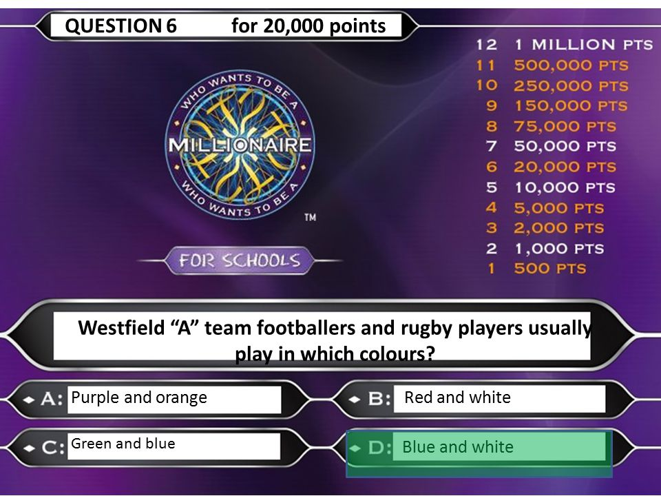 """Westfield """"A"""" team footballers and rugby players usually play in which colours? Purple and orangeRed and white Green and blue Blue and white QUESTION"""